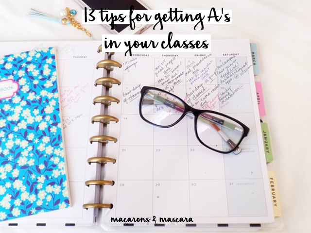13 Tips For Getting A's In Your Classes