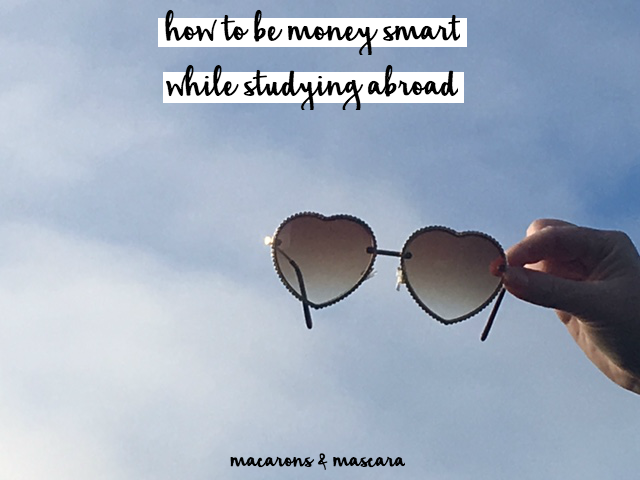 how to be money smart while studying abroad