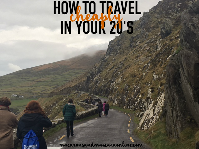 how to travel cheaply in your 20's
