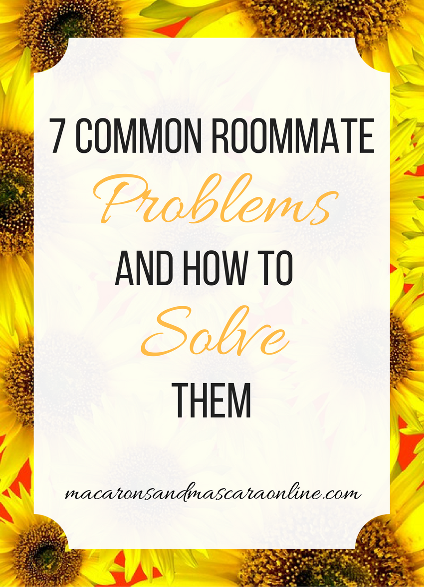 7 common roommate problems and solutions