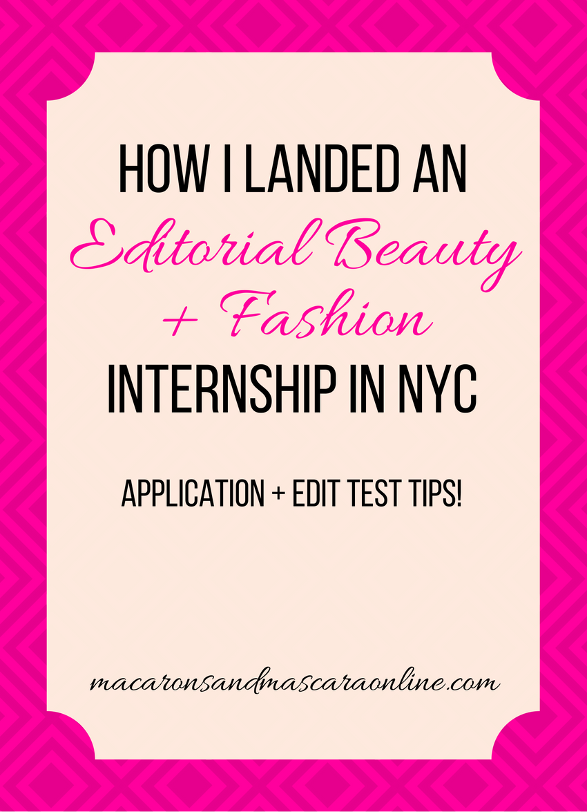 How To Land An Editorial Beauty And Fashion Internship In NYC