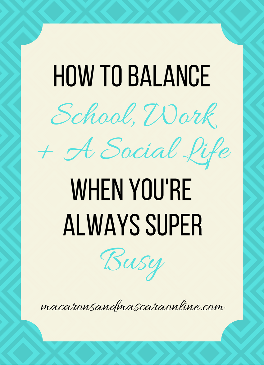 How To Balance School, Work, and Social Life in College