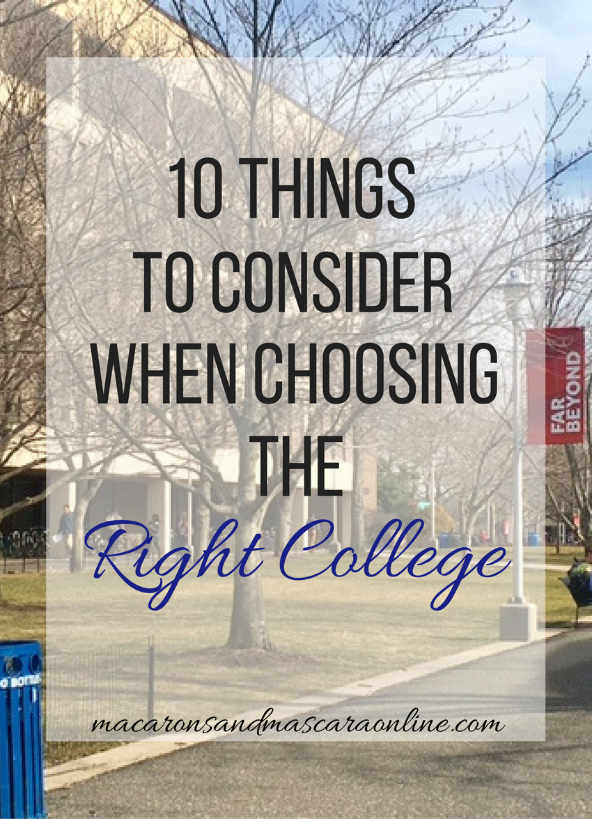 10 Things To Consider When Choosing The Right College