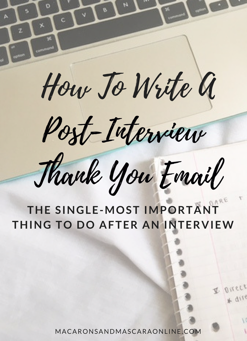 tips for writing a postinterview thank you email